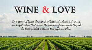 Vineyards of Wine & Love
